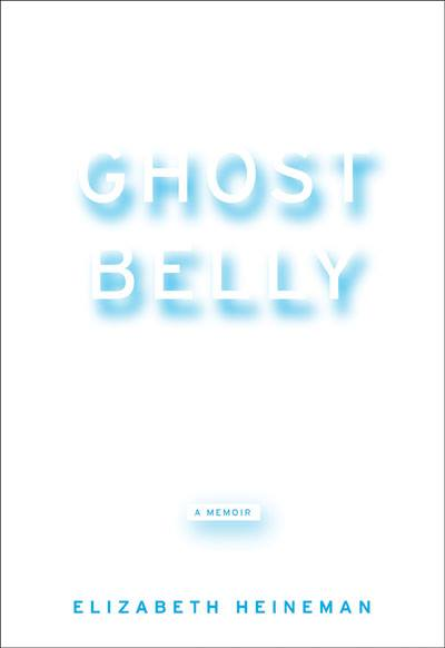 Cover of Ghostbelly